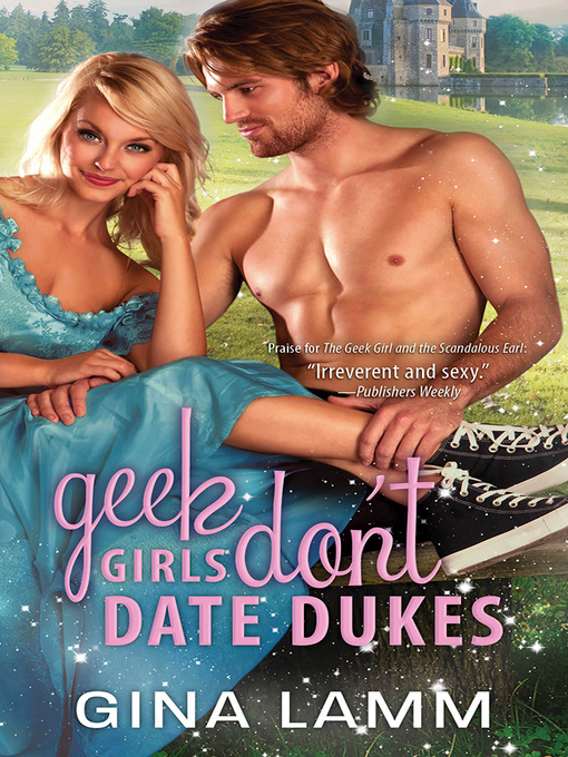 Title details for Geek Girls Don't Date Dukes by Gina Lamm - Available